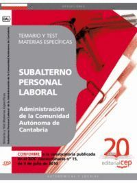 SUBALTERNO PERSONAL LABORAL  DE LA ADMINISTRACIÓN DE LA COMUNIDAD AUTÓNOMA DE CANTABRIA. TEMARIO Y TEST MATERIAS ESPECÍFICAS