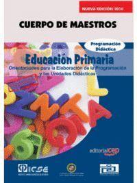 CUERPO DE MAESTROS. EDUCACIÓN PRIMARIA. PROGRAMACIÓN DIDÁCTICA. EDICIÓN PARA CANARIAS