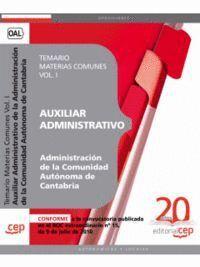 AUXILIAR ADMINISTRATIVO DE LA ADMINISTRACION DE LA COMUNIDAD AUTONOMA DE CANTABRIA. TEMARIO MATERIAS