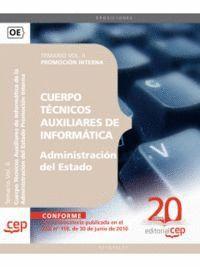 CUERPO TÉCNICOS AUXILIARES DE INFORMÁTICA DE LA ADMINISTRACIÓN DEL ESTADO PROMOCIÓN INTERNA. TEMARIO