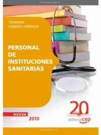 PERSONAL DE INSTITUCIONES SANITARIAS. TEMARIO COMÚN JURÍDICO