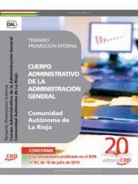 CUERPO ADMINISTRATIVO DE LA ADMINISTRACIÓN GENERAL DE LA COMUNIDAD AUTÓNOMA DE LA RIOJA. PROMOCIÓN INTERNA TEMARIO