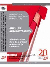 AUXILIAR ADMINISTRATIVO DE LA ADMINISTRACIÓN DE LA COMUNIDAD AUTÓNOMA DE CANTABRIA. TEMARIO Y TEST.