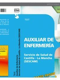AUXILIAR DE ENFERMERA SERVICIO DE SALUD DE CASTILLA - LA MANCHA (SESCAM). TEST