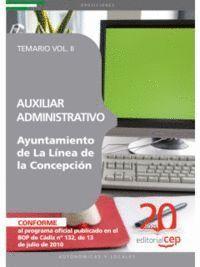 AUXILIAR ADMINISTRATIVO DE LA LÍNEA DE LA CONCEPCIÓN. TEMARIO VOL. II.