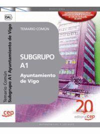 SUBGRUPO A1 AYUNTAMIENTO DE VIGO. TEMARIO COMÚN