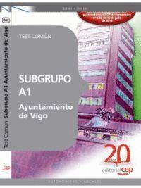 SUBGRUPO A1 AYUNTAMIENTO DE VIGO. TEST COMÚN