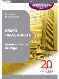GRUPO TRANSITORIO E AYUNTAMIENTO DE VIGO TEMARIO Y TEST COMÚN