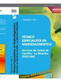 TÉCNICO ESPECIALISTA EN RADIODIAGNÓSTICO. SERVICIO DE SALUD DE CASTILLA-LA MANCHA (SESCAM). TEMARIO