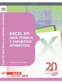 EXCEL XP: GUÍA TEÓRICA Y SUPUESTOS OFIMÁTICOS