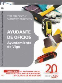 AYUDANTE DE OFICIOS AYUNTAMIENTO DE VIGO. TEST ESPECÍFICO Y SUPUESTOS PRÁCTICOS