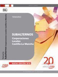 SUBALTERNOS CORPORACIONES LOCALES CASTILLA-LA MANCHA. TEMARIO