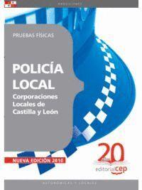 POLICÍA LOCAL CORPORACIONES LOCALES DE CASTILLA Y LEÓN. PRUEBAS FÍSICAS