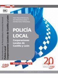 POLICÍA LOCAL CORPORACIONES LOCALES DE CASTILLA Y LEÓN. TEST PSICOTÉCNICOS, DE PERSONALIDAD Y ENTREVISTA PERSONAL