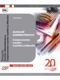 AUXILIAR ADMINISTRATIVO CORPORACIONES LOCALES CASTILLA-LA MANCHA. TEMARIO
