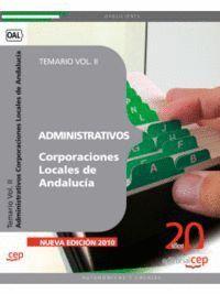 ADMINISTRATIVOS CORPORACIONES LOCALES DE ANDALUCÍA. TEMARIO VOL. II.