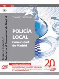POLICÍA LOCAL COMUNIDAD DE MADRID. TEMARIO ESPECÍFICO