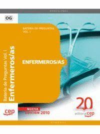ENFERMEROS/AS. BATERA DE PREGUNTAS VOL. I.