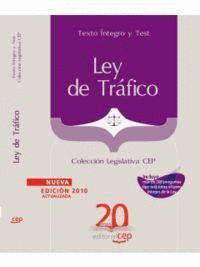 LEY DE TRÁFICO. TEXTO ÍNTEGRO Y TEST. COLECCIÓN LEGISLATIVA CEP