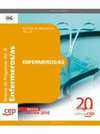 ENFERMEROS/AS. BATERA DE PREGUNTAS VOL. III.