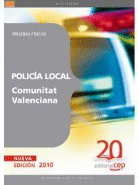 POLICÍA LOCAL DE LA COMUNITAT VALENCIANA. PRUEBAS FÍSICAS