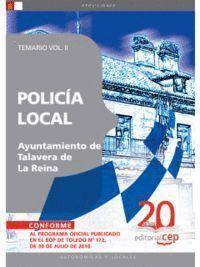 POLICÍA LOCAL AYUNTAMIENTO DE TALAVERA DE LA REINA. TEMARIO VOL. II.
