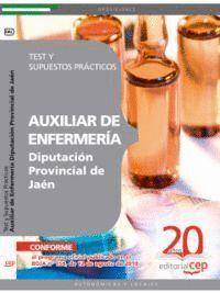 AUXILIAR DE ENFERMERÍA DIPUTACIÓN PROVINCIAL DE JAÉN. TEST Y SUPUESTOS PRÁCTICOS