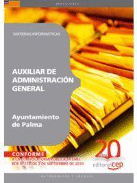 AUXILIAR DE ADMINISTRACIÓN GENERAL AYUNTAMIENTO DE PALMA. MATERIAS INFORMÁTICAS
