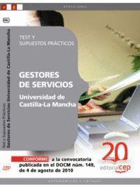 GESTORES DE SERVICIOS DE LA UNIVERSIDAD DE CASTILLA-LA MANCHA. TEST Y SUPUESTOS PRÁCTICOS