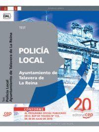 POLICÍA LOCAL AYUNTAMIENTO DE TALAVERA DE LA REINA. TEST