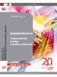 ADMINISTRATIVOS CORPORACIONES LOCALES CASTILLA-LA MANCHA. TEMARIO VOL. II.