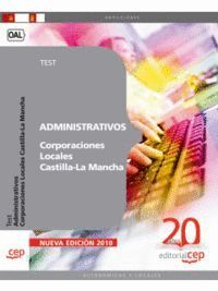 ADMINISTRATIVOS CORPORACIONES LOCALES CASTILLA-LA MANCHA. TEST