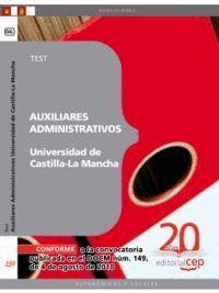 AUXILIARES ADMINISTRATIVOS DE LA UNIVERSIDAD DE CASTILLA-LA MANCHA. TEST