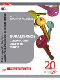 SUBALTERNOS CORPORACIONES LOCALES DE MADRID. TEST Y SUPUESTOS PRÁCTICOS