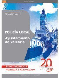 POLICÍA LOCAL DEL AYUNTAMIENTO DE VALENCIA. TEMARIO VOL. I.