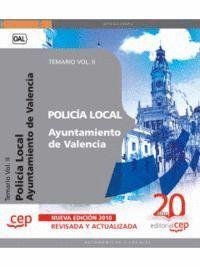 POLICÍA LOCAL DEL AYUNTAMIENTO DE VALENCIA. TEMARIO VOL. II.