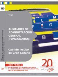 AUXILIARES DE ADMINISTRACIÓN GENERAL DEL CABILDO INSULAR DE GRAN CANARIA (FUNCIONARIOS). TEST