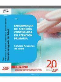 ENFERMERO/A DE ATENCIÓN CONTINUADA EN ATENCIÓN PRIMARIA. SERVICIO ARAGONÉS DE SALUD. TEST