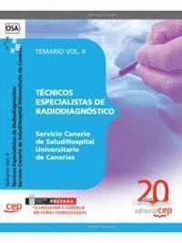 TÉCNICOS ESPECIALISTAS DE RADIODIAGNÓSTICO DEL SERVICIO CANARIO DE SALUD/HOSPITAL UNIVERSITARIO DE C