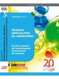 TÉCNICOS ESPECIALISTAS DE LABORATORIO DEL SERVICIO CANARIO DE SALUD/HOSPITAL UNIVERSITARIO DE CANARI