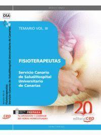 FISIOTERAPEUTAS DEL SERVICIO CANARIO DE SALUD/HOSPITAL UNIVERSITARIO DE CANARIAS. TEMARIO VOL. III.