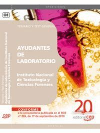 AYUDANTES DE LABORATORIO DEL INSTITUTO NACIONAL DE TOXICOLOGÍA Y CIENCIAS FORENSES. TEMARIO Y TEST GENERAL