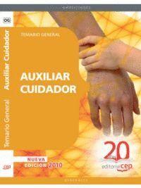 AUXILIAR CUIDADOR. TEMARIO GENERAL