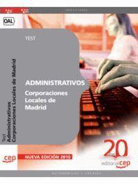 ADMINISTRATIVOS CORPORACIONES LOCALES DE MADRID. TEST