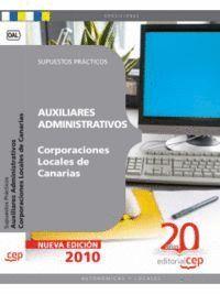 AUXILIARES ADMINISTRATIVOS CORPORACIONES LOCALES DE CANARIAS. SUPUESTOS PRÁCTICOS