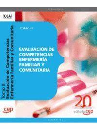 EVALUACIÓN DE COMPETENCIAS ENFERMERÍA FAMILIAR Y COMUNITARIA. TOMO III