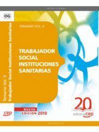 TRABAJADOR SOCIAL INSTITUCIONES SANITARIAS. TEMARIO VOL. II.