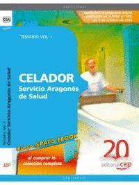 CELADOR SERVICIO ARAGONÉS DE SALUD. TEMARIO VOL. I.