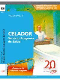 CELADOR SERVICIO ARAGONÉS DE SALUD. TEMARIO VOL. II.