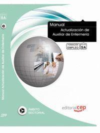 MANUAL ACTUALIZACIÓN DE AUXILIAR DE ENFERMERÍA. FORMACIÓN PARA EL EMPLEO